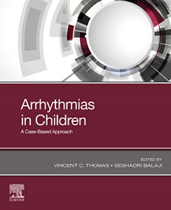 Arrhythmias in children : a case-based approach [electronic resource]