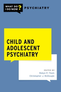 Child and adolescent psychiatry [electronic resource]