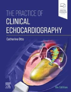 The practice of clinical echocardiography [electronic resource]
