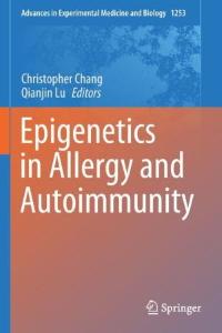 Epigenetics in allergy and autoimmunity [electronic resource]
