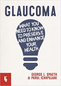 Glaucoma : What you need to know to preserve and enhance your health [electronic resource]
