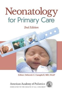 Neonatology for Primary Care [electronic resource]