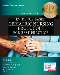 Evidence-Based Geriatric Nursing Protocols for Best Practice [electronic resource]
