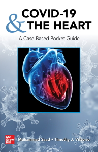 COVID-19 and the heart: a case-based pocket guide [electronic resource]