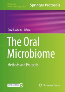 The Oral Microbiome : Methods and Protocols [electronic resource]