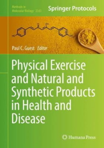 Physical Exercise and Natural and Synthetic Products in Health and Disease [electronic resource]