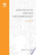 Advances in Applied Microbiology, Vol 49 [electronic resource]