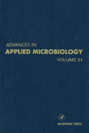 Advances in Applied Microbiology, Vol 51 [electronic resource]