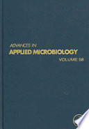 Advances in Applied Microbiology, Vol 58 [electronic resource]