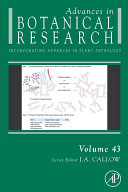 Advances in Botanical Research, Vol 43 : Incorporating Advances in Plant Pathology [electronic resource]