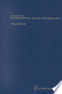 Advances in Experimental Social Psychology Vol. 31 [electronic resource]