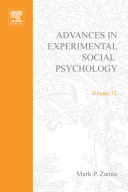 Advances in Experimental Social Psychology Vol. 32 [electronic resource]
