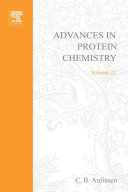 Advances in Protein Chemistry, Vol 22 [electronic resource]