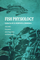 Fish Physiology, Vol 1 : Excretion, Ionic Regulation, and Metabolism [electronic resource]