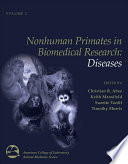 Nonhuman Primates in Biomedical Research [electronic resource]