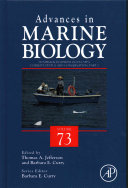 Advances in Marine Biology, Vol 73 : Humpback Dolphins (Sousa spp.): Current Status and Conservation, Part 2 [electronic resource]