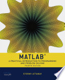 MATLAB : a practical introduction to programming and problem solving