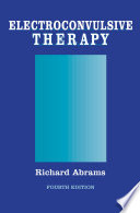 Electroconvulsive Therapy [electronic resource]