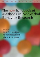 The New Handbook of Methods in Nonverbal Behavior Research [electronic resource]
