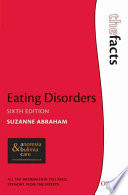 Eating Disorders : The Facts [electronic resource]