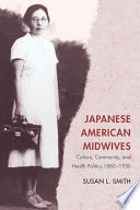 Japanese American Midwives [electronic resource]