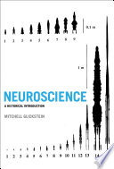Neuroscience : A Historical Introduction [electronic resource]