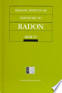 Health Effects of Exposure to Radon [electronic resource]