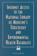 Internet Access to the National Library of Medicine's Toxicology and Environmental Health Databases [electronic resource]