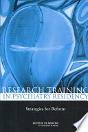 Research Training in Psychiatry Residency : Strategies for Reform [electronic resource]