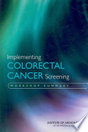 Implementing Colorectal Cancer Screening [electronic resource]