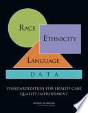 Race, Ethnicity, and Language Data [electronic resource]