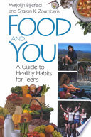 Food and You [electronic resource]
