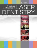 Principles and practice of laser dentistry [electronic resource]