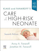 Klaus and Fanaroff's care of the high-risk neonate [electronic resource]
