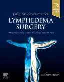 Principles and practice of lymphedema surgery [electronic resource]