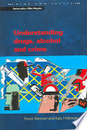 Understanding Drugs, Alcohol and Crime [electronic resource]