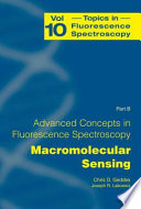 Advanced Concepts in Fluorescence Sensing Part B: Macromolecular Sensing /  [electronic resource]