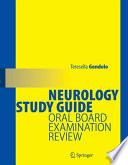 Neurology Study Guide Oral Board Examination Review /  [electronic resource]