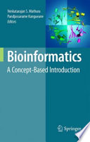 Bioinformatics: A Concept-Based Introduction [electronic resource]