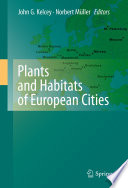 Plants and Habitats of European Cities [electronic resource]