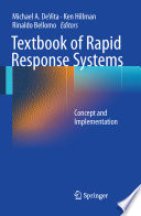 Textbook of Rapid Response Systems Concept and Implementation /  [electronic resource]