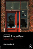 Foucault, Crime and Power [electronic resource]