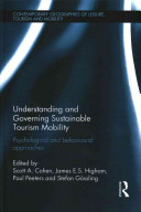 Understanding and Governing Sustainable Tourism Mobility [electronic resource]