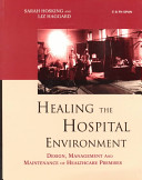 Healing the Hospital Environment [electronic resource]