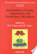 New Comprehensive Biochemistry, Vol 36 : Biochemistry of Lipids, Lipoproteins and Membranes, 4th edition [electronic resource]