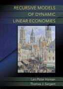 Recursive Models of Dynamic Linear Economies [electronic resource]