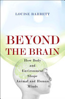 Beyond the brain [electronic resource]