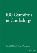 100 questions in cardiology [electronic resource]