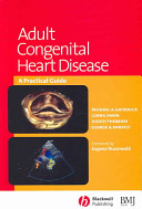 Adult congenital heart disease : a practical guide [electronic resource]