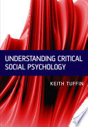 Understanding Critical Social Psychology [electronic resource]